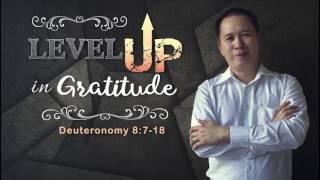 AMI SERMONS: Level UP in Gratitude...
