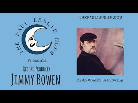 Record Producer Jimmy Bowen Interview on The Paul Leslie Hour