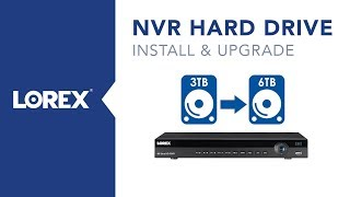 how to upgrade and install a NVR hard drive