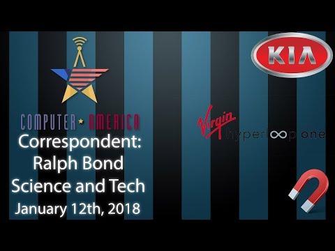Ralph Bond, Science And Tech Trends Correspondent, Talks New Tech!