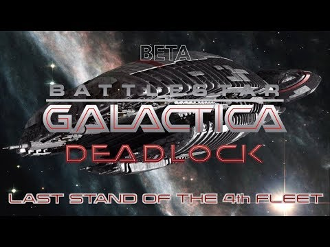 Battlestar Galactica Deadlock - LAST STAND OF THE 4th FLEET!