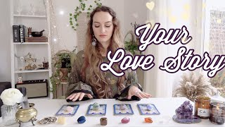 What Is/Will Be Your Love Story? 🔮 PICK A CARD 🔮