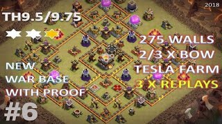 New Best TH9.5/9.75 Anti 3 star War Base #6 | 275 wall | CLASH OF CLANS | 2018 |