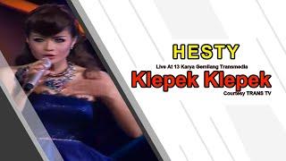 HESTY [Klepek Klepek] Live At 13 Karya Gemilang Transmedia (15-12-2014) TRANS TV Mp3