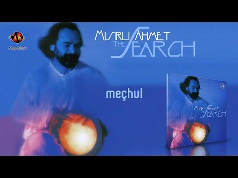 Mısırlı Ahmet - Meçhul