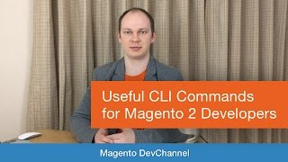 useful cli commands for magento 2 developers   max pronko