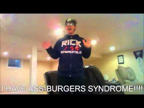 Clyde Berrus Has Ass Burgers Syndrome Waste A Few Seconds Of