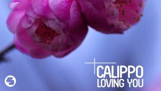 Calippo - Loving You (Radio Edit)