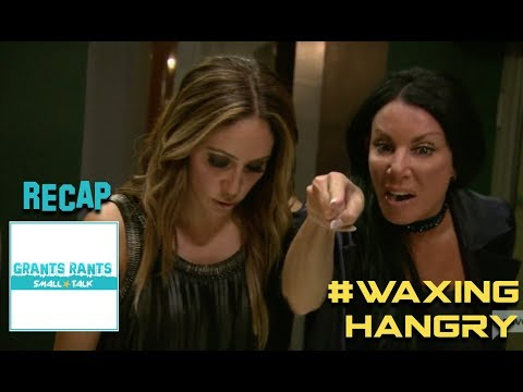 GR Small Talk: Real Housewives of New Jersey Recap S8 Ep10 - #WaxingHangry