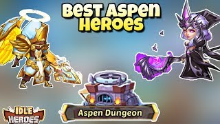 Idle Heroes - Best Aspen Dungeon Heroes For Each Faction