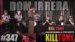 KILL TONY #347