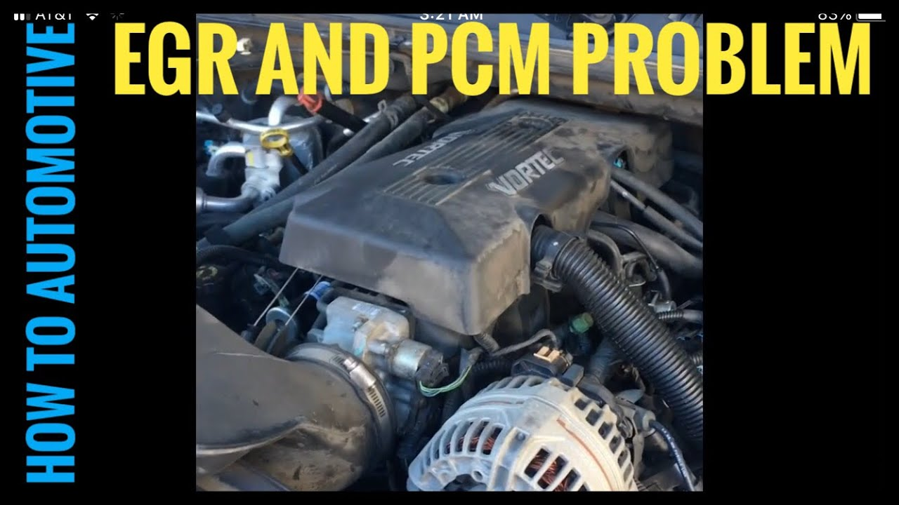 How to Diagnose the EGR Valve on a Chevy Suburban with a 5 3 L Engine
