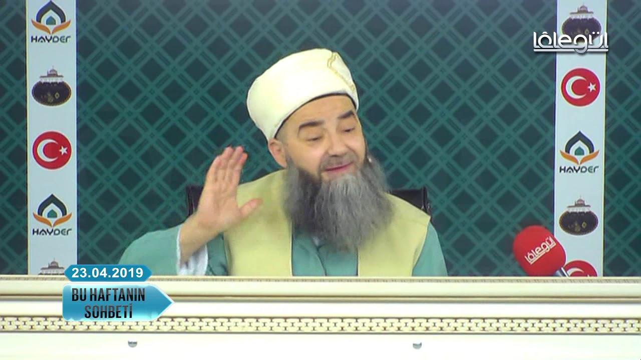 23 Nisan 2019 Tarihli Bu Haftanın Sohbeti - Cübbeli Ahmet Hocaefendi Lâlegül TV