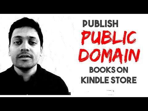 How To Publish Public Domain Books On Kindle Store