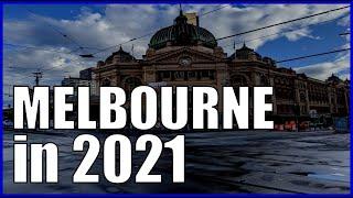 Melbourne Victoria - in 2021