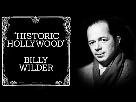 Billy Wilder - Historic Hollywood (November 15th, 2015)