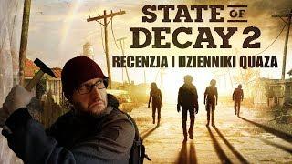 State of Decay 2 - recenzja i dzienniki quaza