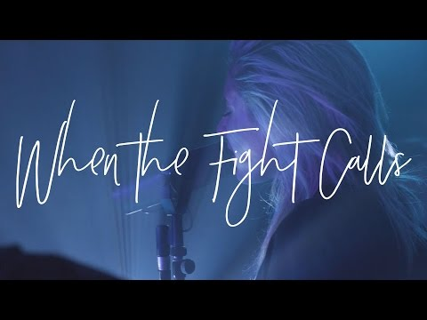 When The Fight Calls (Acoustic) - Hillsong Young & Free