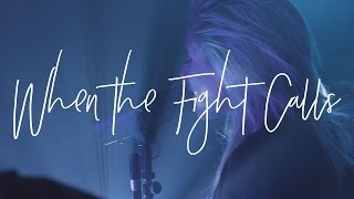 Gambar cover When The Fight Calls (Acoustic) - Hillsong Young & Free