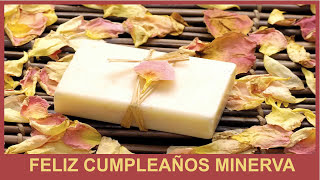 Minerva   Birthday Spa - Happy Birthday