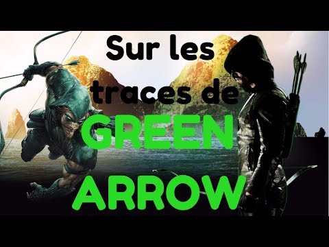 Sur les traces de Green Arrow !