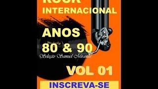 ♬ Pop Rock Internacional anos 80 & 90 VOL 01 ♬