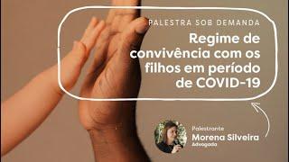 REGIME DE CONVIVÊNCIA COM OS FILHOS