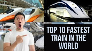 😱top 10 Fastest Train In The World 😳2019-2020