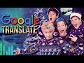 SONGS mit Google Translate ft. Julien Bam, Joeys Jungle, CrispyRob