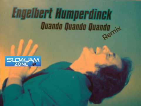 Quando Quando Quando - Engelbert Humperdinck (remix)