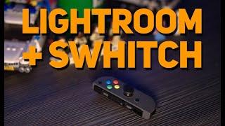 LIGHTROOM + NINTENDO SWITCH