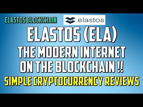 Elastos - The Modern Internet on the Blockchain !!