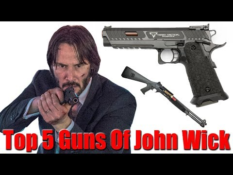 Top 5 John Wick Guns