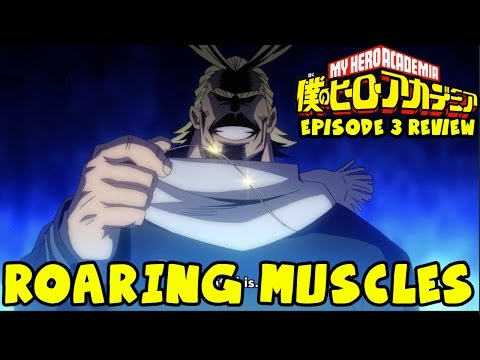 EAT THIS HAIR | My Hero Academia ANIME REVIEW! Episode 3: Roaring Muscles