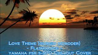 Giorgio Moroder - Love Theme (Flashdance) | Chillout Cover Yamaha Resimi