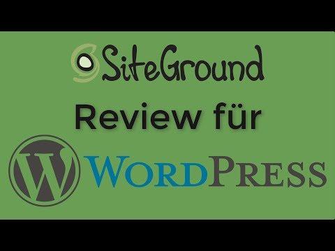 Siteground Review für Wordpress 2018 Deutsch