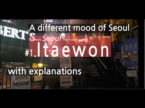 Korea Trip | Itaewon | Many Different Sides Of Seoul