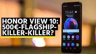 Goodbye, OnePlus: Honor View 10, der Flaggschiff-Killer-Killer?
