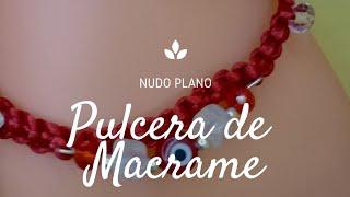 Pulcera Macrame    Nudo plano// Pulceras