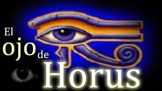 """El ojo de Horus, """"¿Qué es? ¿De dónde procede?"""""""