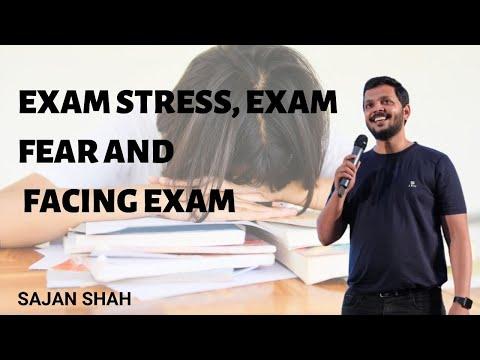 Exam Stress, Exam Fear and Facing Exam Video in hindi by Sajan Shah