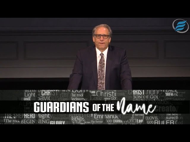 07/11/2021 | Guardians of the Name | Pastor David Myers
