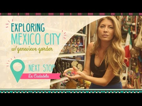 Genevieve Gorder Explores the Eclectic La Ciudadela Market in Mexico City