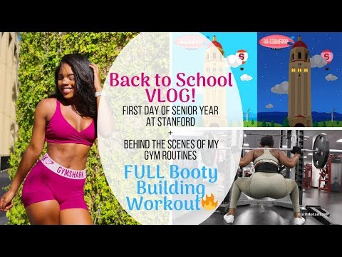 BACK TO SCHOOL VLOG | Full Booty Building Workout + Life at Stanford