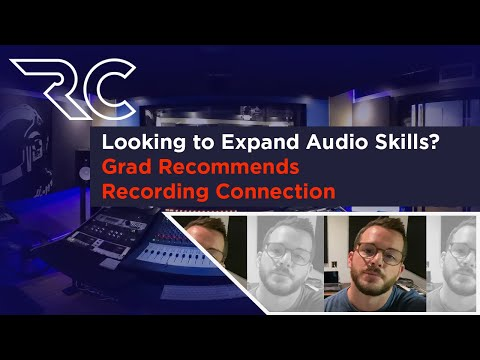 Looking to Expand Audio Skills? Grad Recommends Recording Connection
