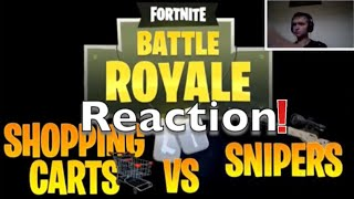 Fortnite Funny Moments - Shopping Carts VS Sinpers Custom Game! Reaction