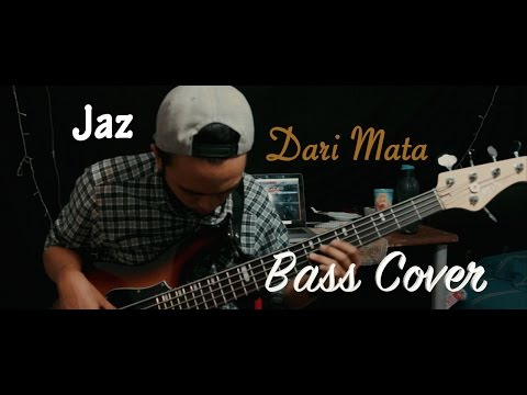Jaz - Dari Mata (Bass Cover)