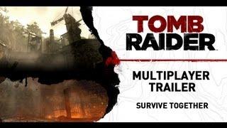 Tomb Raider [ES]: Multiplayer Trailer