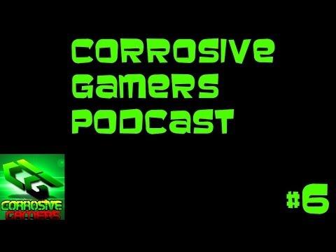 Corrosive Gamers Podcast #6 Corrosive-Badger and Darkstar