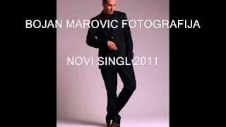 Gambar cover Bojan Marovic - FOTOGRAFIJA NOVI SINGL 2011